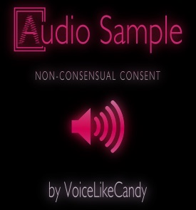 Audio#1 - Non-Consensual Consent